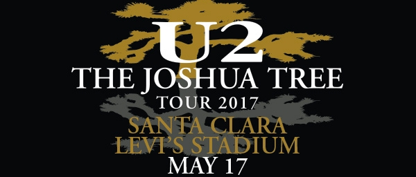 U2: The Joshua Tree Tour - Levi's® Stadium